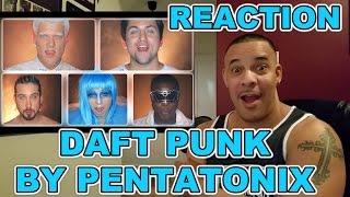 Pentatonix Daft Punk Reaction