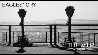 Video EAGLES´ CRY © 1982 THE V.I.P™ (Official Music Video)