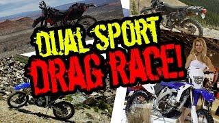 6. Dual Sport DRAG RACE! WR250r vs DRZ 400 vs WR450f o#o