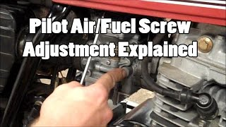 8. Pilot Air/Fuel Screw Adjustment Explained