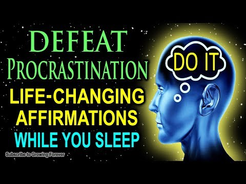 Stop Procrastination Forever! Affirmations To End Procrastination. Mind Power, Mental Wealth
