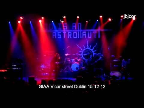 god is an astronaut - GIAA (Video #1) God is an Astronaut Vicar street Dublin 15-12-12 GIAA Track (1) 00:00 (When Everything Dies) (All Is Violent All Is Bright) (2005) GIAA Track...