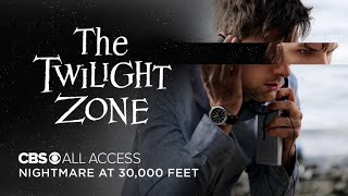 The Twilight Zone: Nightmare at 30,000 Feet - Official Trailer | CBS All Access