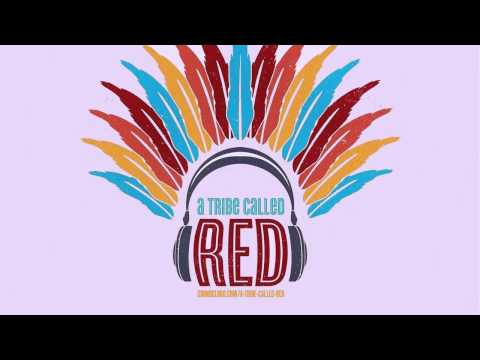 A Tribe Called Red - Look At This