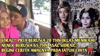 Download Video Pria Berusia 20 Tahun Menikahi Nenek Berusia 65 Tahun Asal Sidrap Sulsel... MP3 3GP MP4