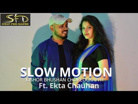 SLOW MOTION | BHARAT | KISHOR BHUSHAN CHOREOGRAPHY |SWAYFORDANCE