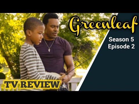 (REVIEW) Greenleaf - Season 5 Episode 2 (RECAP)