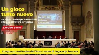 Congresso costitutivo Area Lavoro Legacoop Toscana