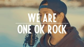 Video We Are - One Ok Rock (acoustic cover) MP3, 3GP, MP4, WEBM, AVI, FLV Oktober 2018