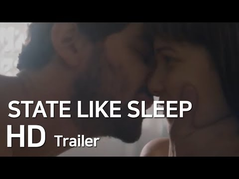 STATE LIKE SLEEP Official Trailer (2019)HD l MovieNow Trailers