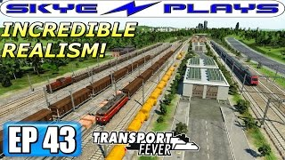 Transport Fever Let's Play / Gameplay Part 43 ►INCREDIBLE REALISM!◀ (2011)