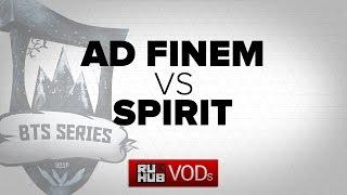 Ad Finem vs Spirit, game 1