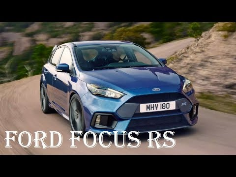 2018 FORD Focus RS Turbo Hatchback Review - Exhaust, Drift Mode - Specs Reviews | Auto Highlights