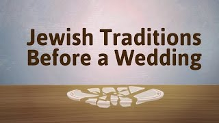 Engaged? Jewish Traditions Before a Wedding