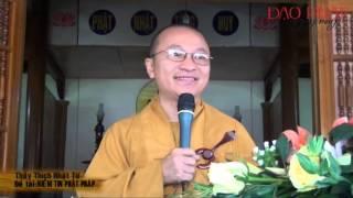 Niềm tin Phật Pháp - TT.Thích Nhật Từ - tusachphathoc.com
