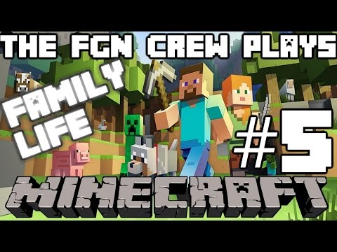 The FGN Crew Plays: Minecraft Family Life #5 - Pest Control (PC)