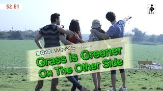 Video SIT   Grass Is Greener On The Other Side   Web Series   S2 E1 MP3, 3GP, MP4, WEBM, AVI, FLV Maret 2019