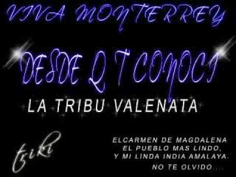 Desde Que Te Conocila Tribu Vall Los Diablitos del Vallenato...