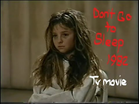 Don't Go To Sleep (1982-TV)