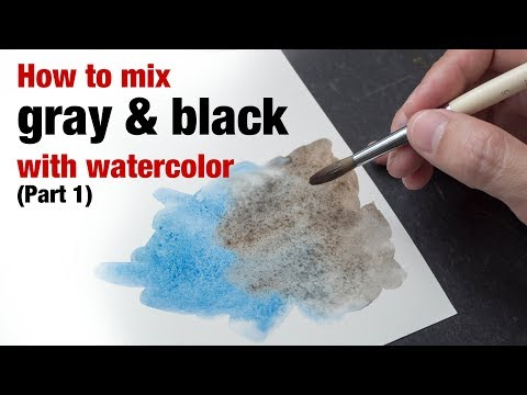 How to Mix Gray & Black with Watercolor (Part 1)