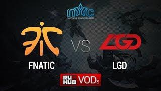 LGD.cn vs Fnatic, game 1