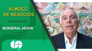 ALMOÇO DE NEGÓCIOS COM A PARTICIPAÇÃO DA MONGERAL AEGON - 11.03.16