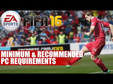 FIFA 16 | Minimum & Recommended PC Specifications