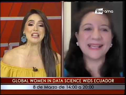 Global Women in Data Science Wids Ecuador Conferencia Anual Edición Virtual Gratuita