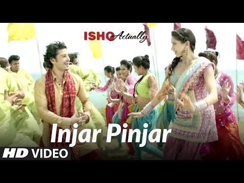 Injar Pinjar Song Ishk Actually   Tinku Gill, Neha   Rajeev Khandelwal