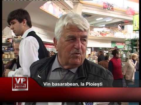 Vin basarabean, la Ploiești