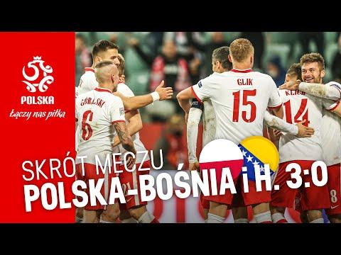 OBSZERNY SKRÓT meczu POLSKA – BOŚNIA I HERCEGOWINA (3:0)