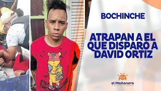 El Bochinche – Atrapan al que disparó a David Ortiz