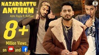 Video The Nazar Battu Anthem II ABHI PAYLA II RAFTAAR MP3, 3GP, MP4, WEBM, AVI, FLV Januari 2018