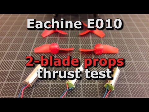 Eachine E010, Chaoli CL 615 and Upgraded Chaoli CL615 motors 2 blade propeller thrust test