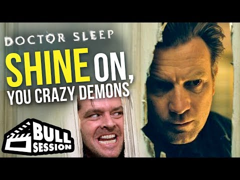 Doctor Sleep (2019) | Movie Review - Bull Session