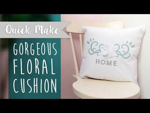 Create a Floral Cushion - Sizzix