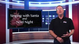BID Report - Singing With Santa and Noel Night