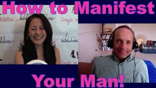 Find out how to manifest a man. If you want to meet the right man and get into a relationship, then it's not going to happen on it's own. You need to learn how to manifest a man. If you believe it, you will manifest the right man.PJ Dixon tells you how to manifest a man in your life.3 Secrets Guaranteed to Attract Any Man!Get the Free Report Now!http://www.singleinstilettos.com/m-3-secrets-attract-man-ytGet dating tips for women over 40 & dating advice for women from a top dating coach for women over 40 & 50.Suzanne Oshima, Matchmaker & Dating Coach at Dream Bachelor & Bachelorette & the Founder of Single in Stilettos (http://www.singleinstilettos.com) interviews PJ Dixon, Dating Coach.Dating Coach for women in their 40's Dating Coach for women in their 50'sStay tuned for the next Single in Stilettos Weekly Show and get the best dating advice & dating tips!Suzanne Oshima is a Matchmaker & Dating Coach at Dream Bachelor & Bachelorette: http://www.dreambachelor.comSponsored by CupidsPulse http://www.cupidspulse.comDating advice for women over 40. Dating advice for women over 50.Get the best dating advice for women over 40 from PJ Dixon, Dating Coach.