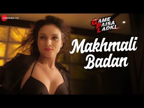 Makhmali Badan | Game Paisa Ladki | Kunal Ganjawal