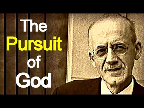 The Pursuit of God - A. W. Tozer (Christian audiobook)