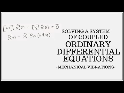 Solving a System of Coupled Ordinary Differential Equations of Motion
