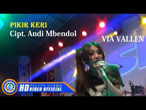 Video Via Vallen - PIKIR KERI . OM SERA ( Official Music Video ) [HD] download in MP3, 3GP, MP4, WEBM, AVI, FLV January 2017