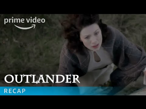 Outlander Season 3 - Recap | Prime Video
