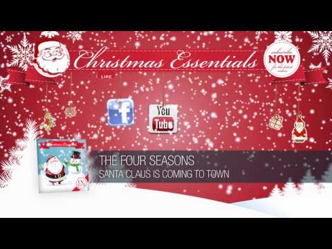 The Four Seasons - Santa Claus Is Coming To Town (1962)  // Christmas Essentials
