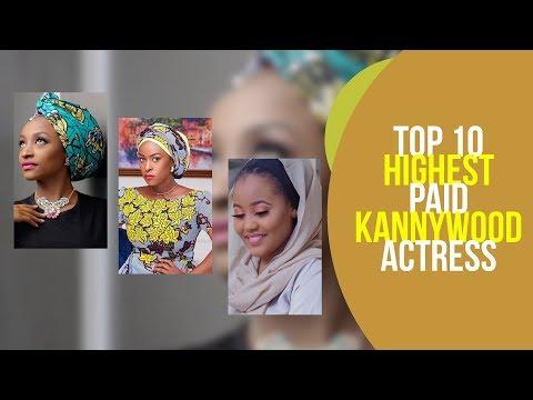 TOP 10 Highest Paid Kannywood Actress 2018 – 2019 [Kannywood Reporter]