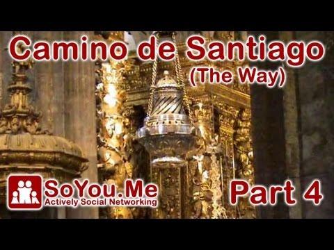 Camino de Santiago Part 4 of 4