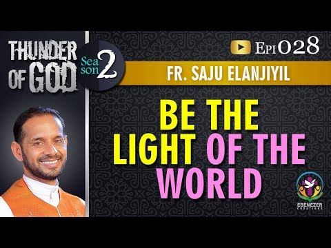 Thunder of God | Fr. Saju Elanjiyil | Season 2 | Episode 28