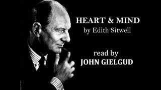 Heart and Mind by Edith Sitwell - Read by John Gielgud