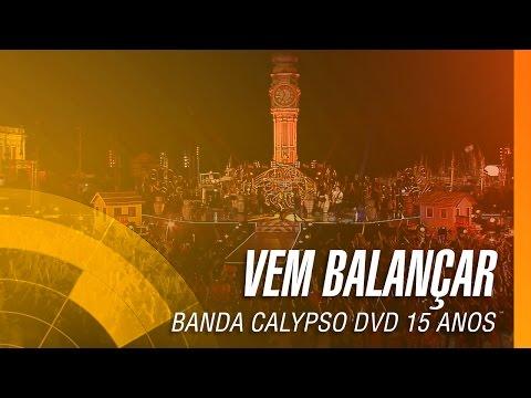 Banda Calypso - Vem balançar