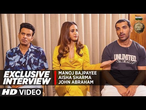 Interview: John Abraham | Manoj Bajpayee | Aisha S